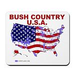Bush Country USA (County) Mousepad