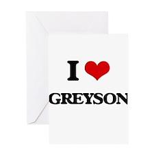 I Love Greyson Greeting Cards