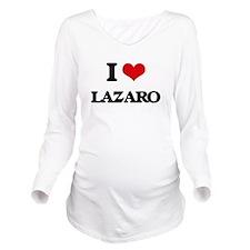 I Love Lazaro Long Sleeve Maternity T-Shirt