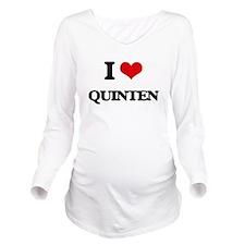 I Love Quinten Long Sleeve Maternity T-Shirt