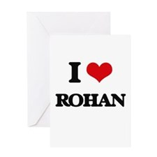 I Love Rohan Greeting Cards