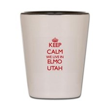 Keep calm we live in Elmo Utah Shot Glass