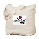 I Love Standardized Tests Tote Bag