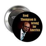 Ten Discount Wrong Fred Thompson Buttons