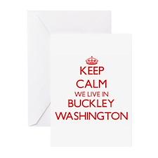 Keep calm we live in Buckley Washin Greeting Cards