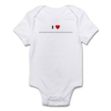 I Love THE FACT THAT THIS SHI Infant Bodysuit