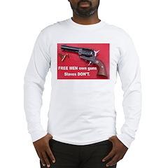 FREE MEN own guns Long Sleeve T-Shirt