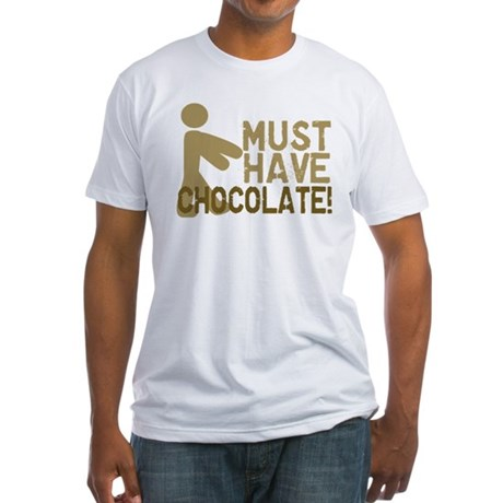 Must Have CHOCOLATE! Zombie Fitted T-Shirt