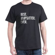 Best Babysitter Ever T-Shirt