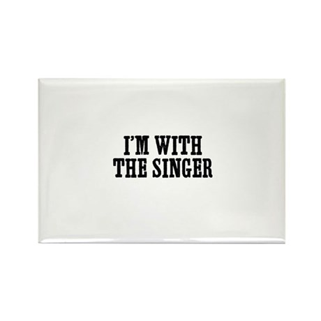 I'm with the singer Rectangle Magnet (100 pack)