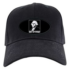 George Washington says, SHUT UP PINKO! Baseball Hat