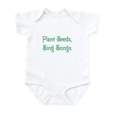 Plant Seeds, Sing Songs 2 Infant Bodysuit