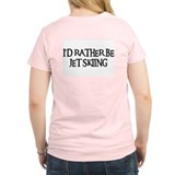 I'D RATHER BE JET SKIING Women's Pink T-Shirt