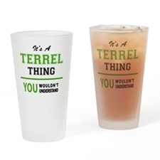 Funny Terrell Drinking Glass