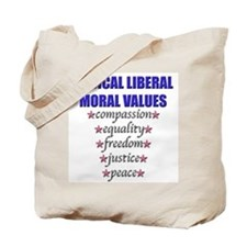 Liberal Moral Values Tote Bag