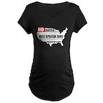 Free Speech Zone Maternity Dark T-Shirt