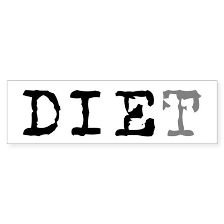 Diet Humor Bumper Sticker