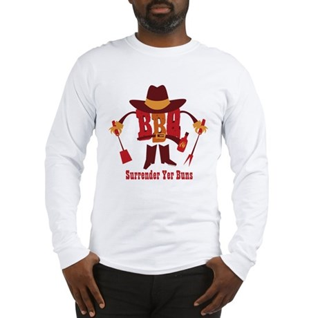 Surrender Yer Buns Long Sleeve T-Shirt
