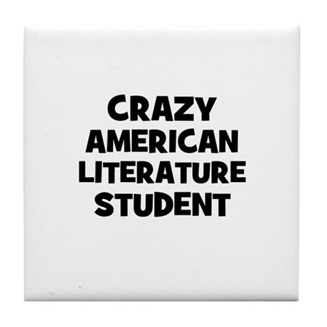 Crazy American Literature Stu Tile Coaster
