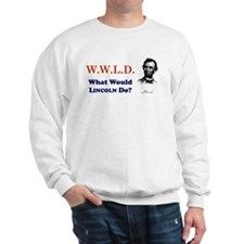 What Would LINCOLN Do Sweatshirt