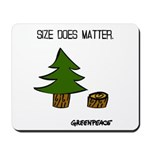 Size Does Matter Mousepad