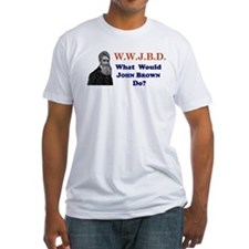 What Would JOHN BROWN Do Shirt