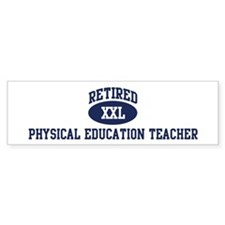Retired Physical Education Te Bumper Bumper Sticker