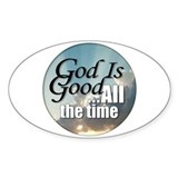 God Is Good Oval Decal