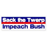 Sack the Twerp: Impeach bumper sticker