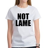 The NOT LAME Women's T-shirt (white)
