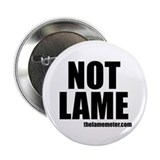 The NOT LAME Large Button (white)