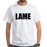 The LAME T-Shirt (white)