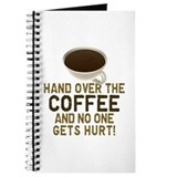 Hand Over The COFFEE! Journal