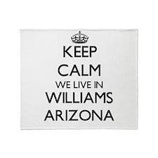Keep calm we live in Williams Arizon Throw Blanket