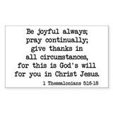 1 Thessalonians 5:16-18 Rectangle Stickers