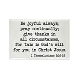 1 Thessalonians 5:16-18 Rectangle Magnet