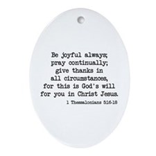 1 Thessalonians 5:16-18 Oval Ornament