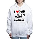 I've Chosen Trance Women's Hooded Sweatshirt