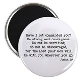 Joshua 1:9 Magnet