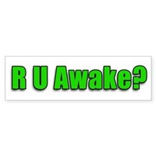 Are U Awake? Bumper Bumper Sticker