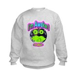 I'm Awake / Are You Awake ? Sweatshirt