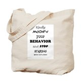Modify YOUR behavior Tote Bag