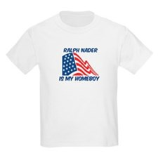 RALPH NADER is my homeboy T-Shirt