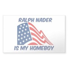 RALPH NADER is my homeboy Rectangle Decal