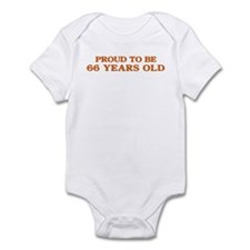 Proud to be 66 Years Old Infant Bodysuit
