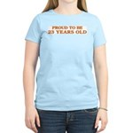 Proud to be 23 Years Old Women's Light T-Shirt