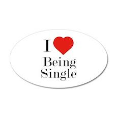 I Love Being Single 22x14 Oval Wall Peel