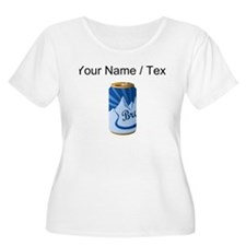 Custom Beer Can Plus Size T-Shirt