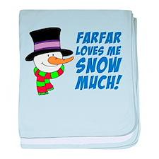 Farfar Loves Me Snow Much baby blanket