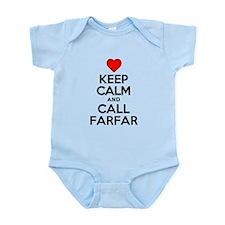 Keep Calm Call Farfar Body Suit